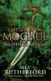 Empire of the Moghul Brothers at War